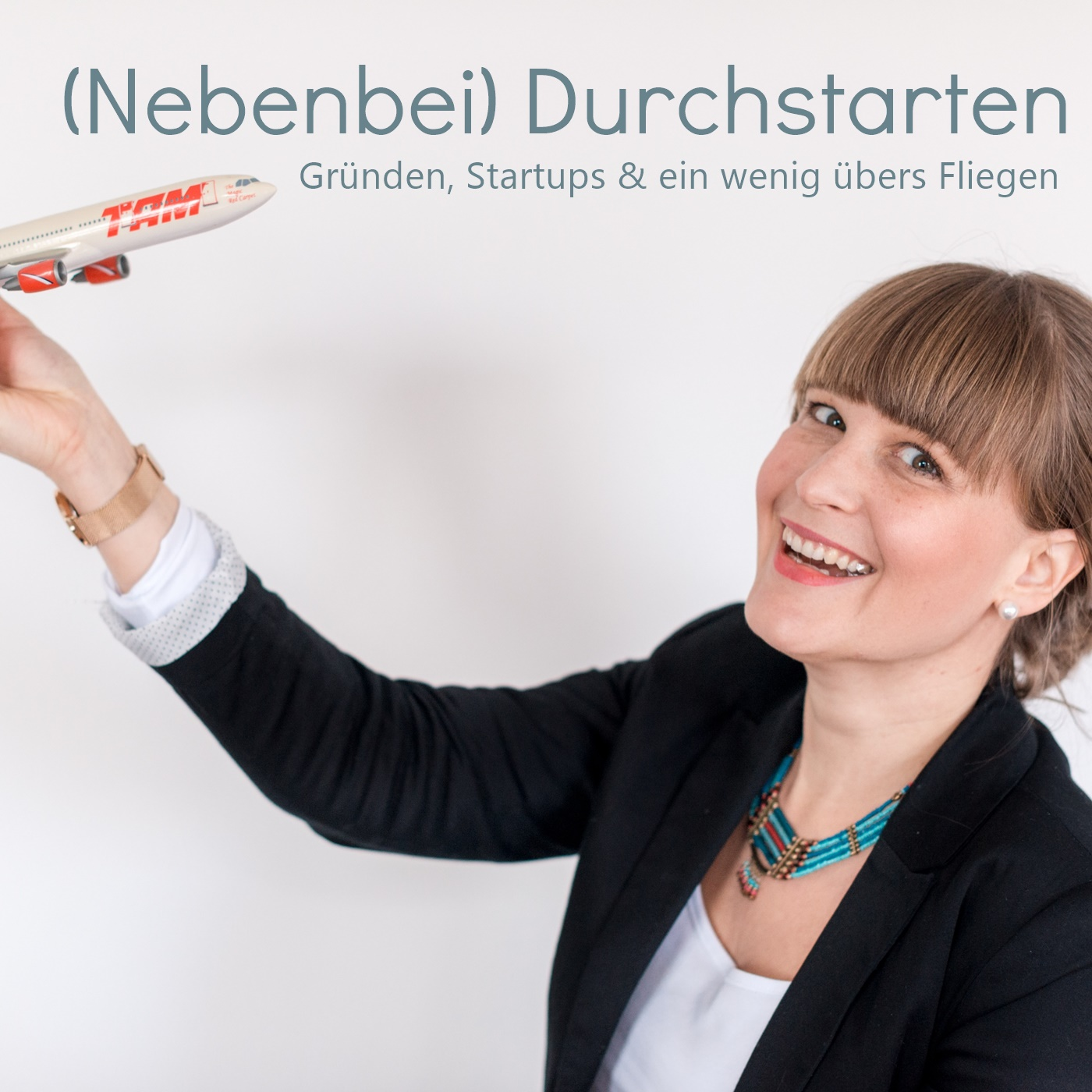 (Nebenbei) Durchstarten - Gründen, Startup & Fliegen!
